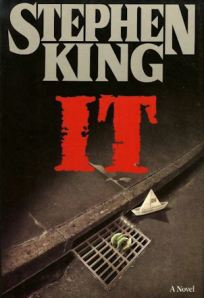 "Stephen King's IT was one of my first ""Adult"" Horror novels."
