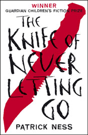 The Knife of Never Letting Go, book 1 in Ness' critically acclaimed Chaos Walking trilogy.