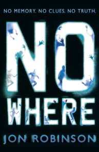 The chilling cover for Jon Robinson's Nowhere.