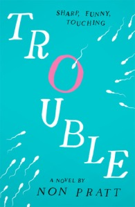 The brilliantly simplistic but to the point jacket for Trouble.